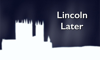 Lincoln Later
